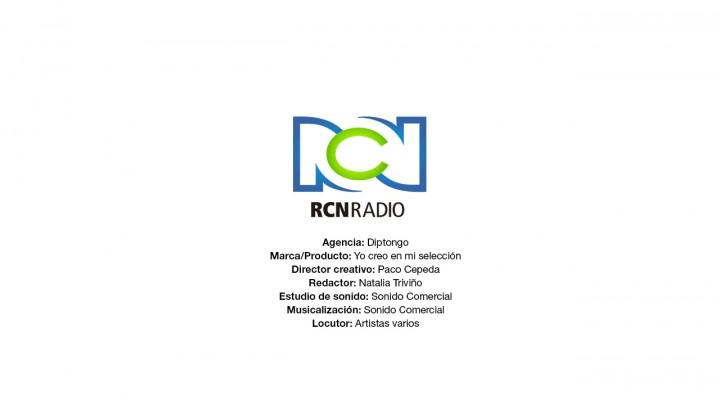 Yo creo en mi Selección – RCN Radio