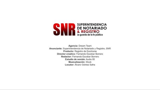 Registro de Escrituras – Superintendencia de Notariado y Registro, SNR