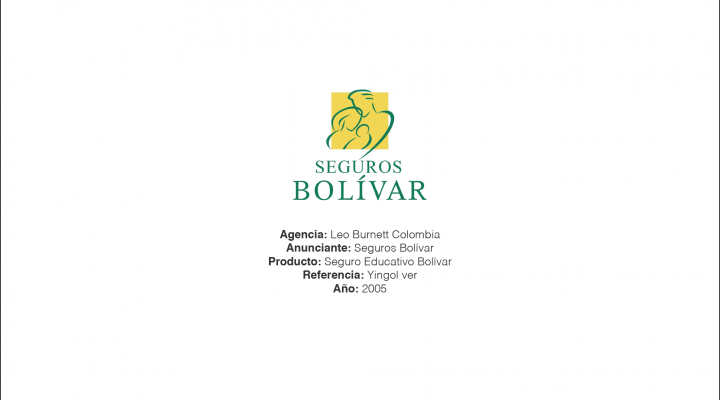 Seguro Educativo Bolivar – Leo Burnett Colombia